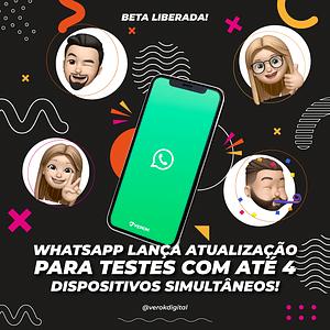 É para aplaudir em pé – Whatsapp em até 4 aparelhos